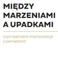 miedzy_marzeniami_a_upadkami